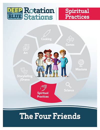Deep Blue Rotation Station: The Four Friends - Spiritual Practices Station Download