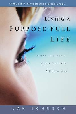 Picture of Living a Purpose-Full Life