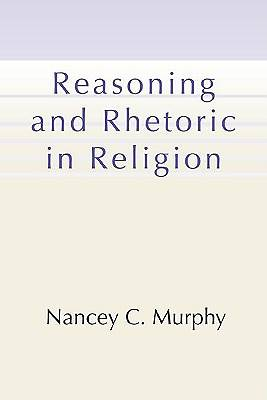 Reasoning and Rhetoric in Religion