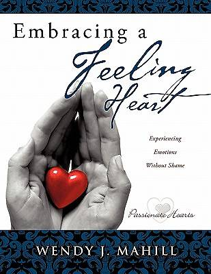 Embracing a Feeling Heart