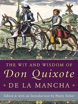 The Wit and Wisdom of Don Quixote de la Mancha [Adobe Ebook]