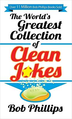 The Worlds Greatest Collection of Clean Jokes