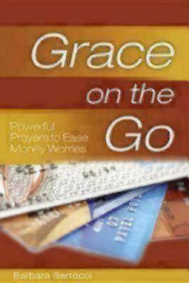 Grace on the Go - Powerful Prayers to Ease Money Worries