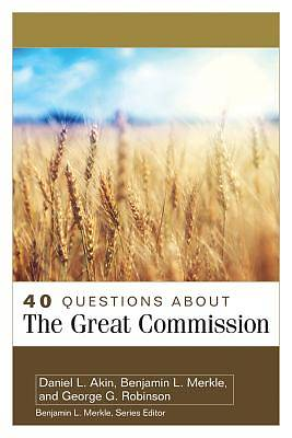 Picture of 40 Questions about the Great Commission
