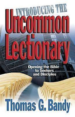 Introducing the Uncommon Lectionary - eBook [ePub]