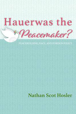 Picture of Hauerwas the Peacemaker?