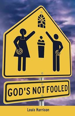 Picture of God's Not Fooled