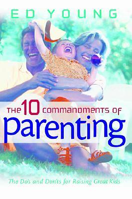 Picture of The 10 Commandments of Parenting