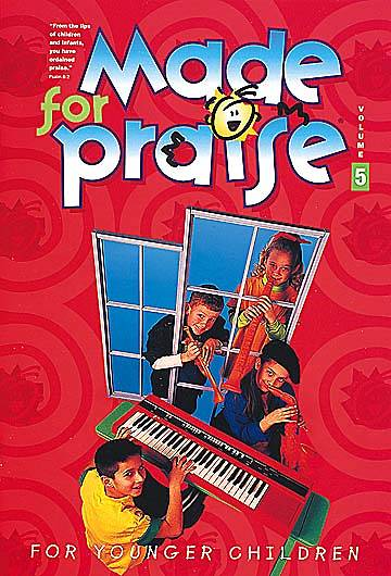 Made For Praise Younger Children Vol 5 Choir Book