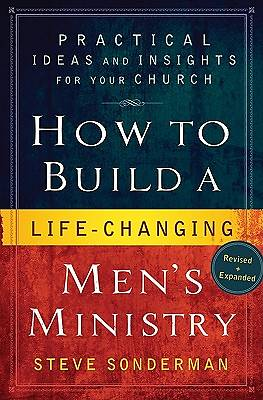 How to Build a Life-Changing Mens Ministry