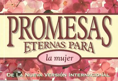 Promesas Eternas Para La Mujer / Bible Promises for Women