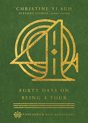 Picture of Forty Days on Being a Four