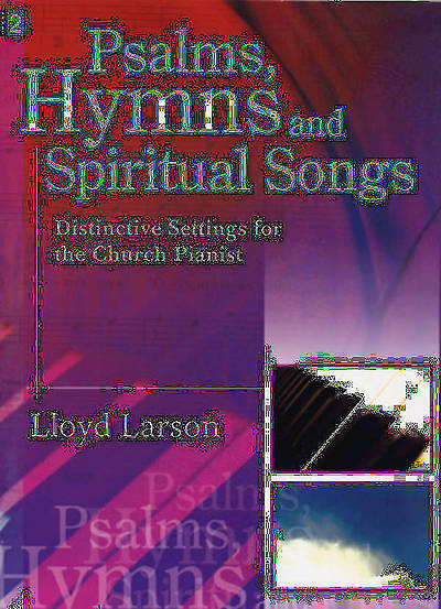 Psalms, Hymns and Spiritual Songs Piano Solo Collection