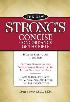 Picture of The New Strong's Concise Concordance of the Bible
