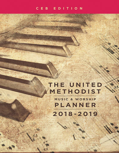 Picture of The United Methodist Music & Worship Planner 2018-2019 CEB Edition - eBook [ePub]