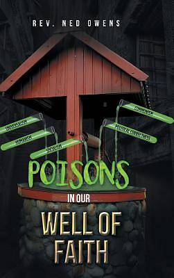 Picture of Poisons in Our Well of Faith