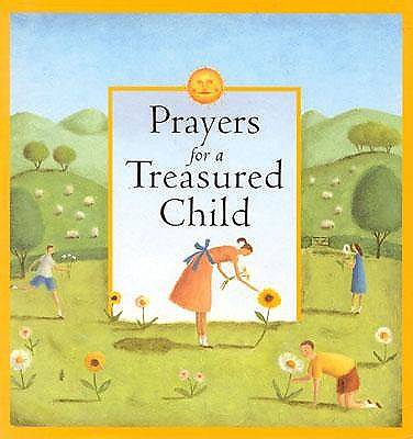 Prayers for a Treasured Child