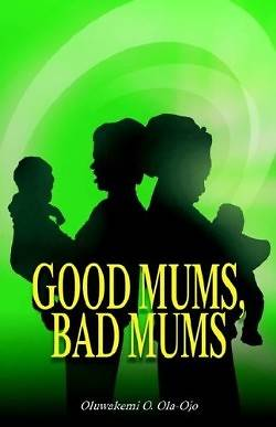 Good Mums, Bad Mums