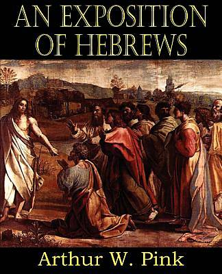 Picture of An Exposition of Hebrews
