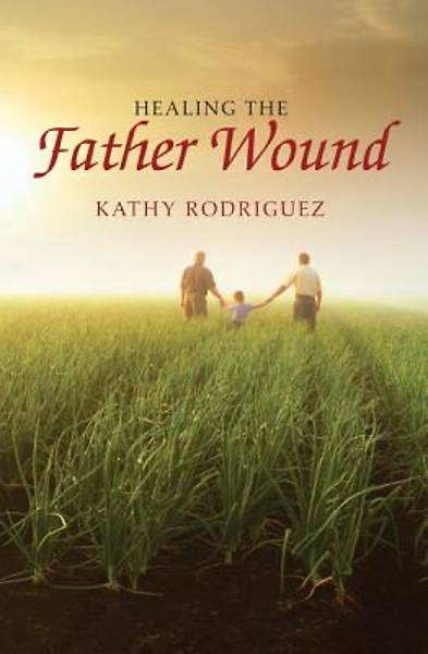 Picture of Healing the Father Wound