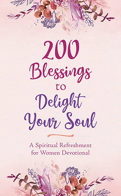Picture of 200 Blessings to Delight Your Soul