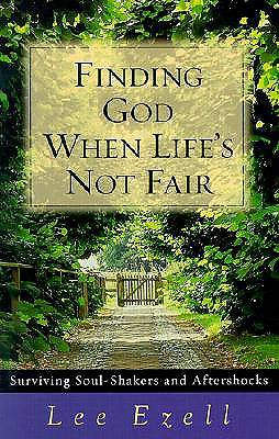 Finding God When Lifes Not Fair