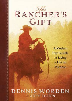 The Ranchers Gift