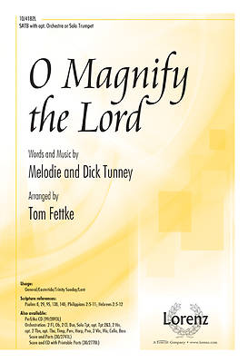 O Magnify the Lord SATB with opt. Orchestra or Solo Trumpet