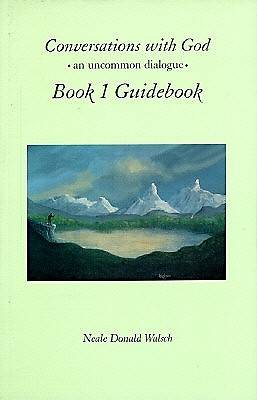 Conversations with God, Book 1 Guidebook