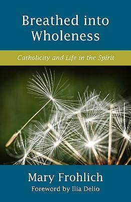Picture of Breathed Into Wholeness