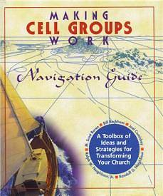 Making Cell Groups Work Navigation Guide