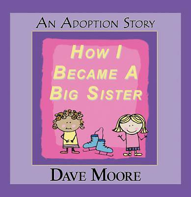 How I Became A Big Sister [Adobe Ebook]