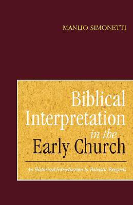 Picture of Biblical Interpretation in the Early Church