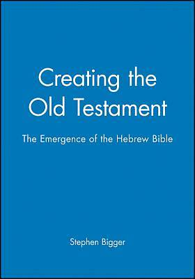 Creating the Old Testament