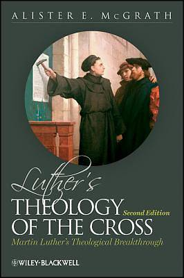 Luthers Theology of the Cross