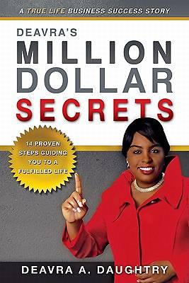 Deavras Million Dollar Secrets
