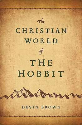 Picture of The Christian World of The Hobbit
