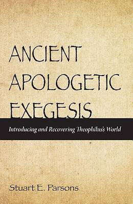 Ancient Apologetic Exegesis