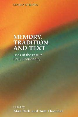 Memory, Tradition, and Text