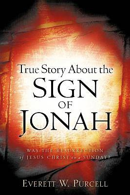 Picture of True Story about the Sign of Jonah