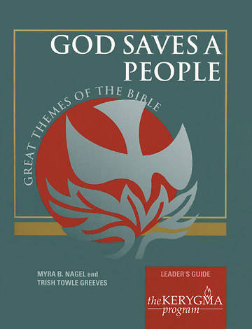 Kerygma - God Saves a People Leaders Guide
