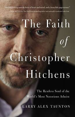 Picture of The Faith of Christopher Hitchens