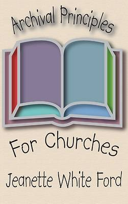 Picture of Archival Principles of Churches