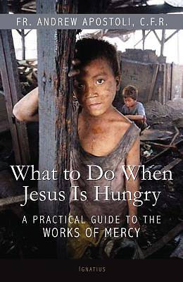 What to Do When Jesus Is Hungry