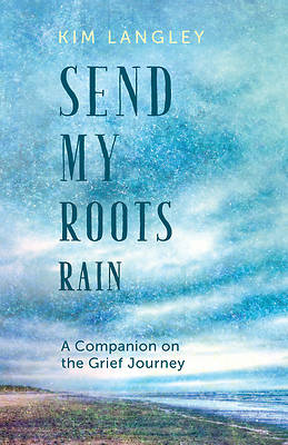 Picture of Send My Roots Rain