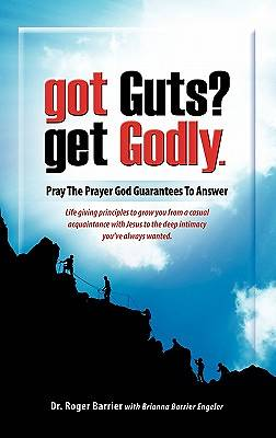 Picture of Got Guts? Get Godly!