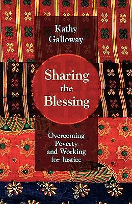 Sharing the Blessing - Overcoming Poverty and Working for Justice