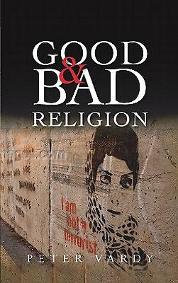 Good and Bad Religion [ePub Ebook]