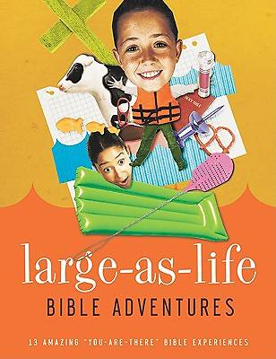 Large-As-Life Bible Adventures