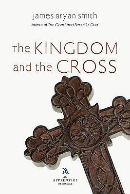 Picture of The Kingdom and the Cross